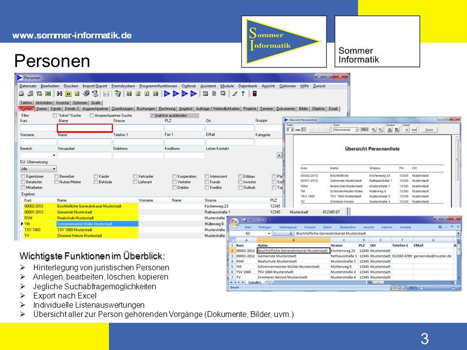 3 Personen Wichtigste Funktionen im Überblick:  Hinterlegung von juristischen Personen  Anlegen, bearbeiten, löschen, kopieren  Jegliche Suchabfrag