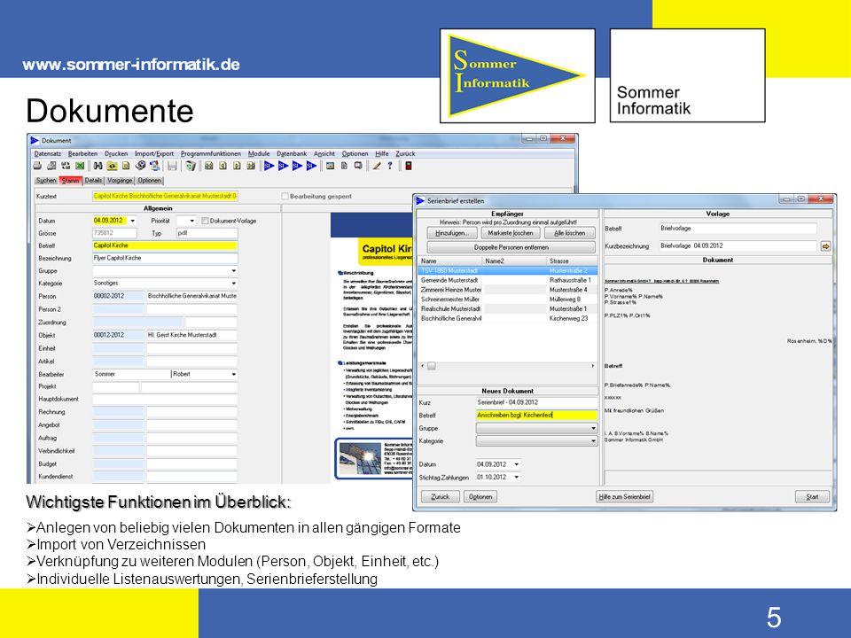 5 Dokumente Wichtigste Funktionen im Überblick:  Anlegen von beliebig vielen Dokumenten in allen gängigen Formate  Import von Verzeichnissen  Verkn