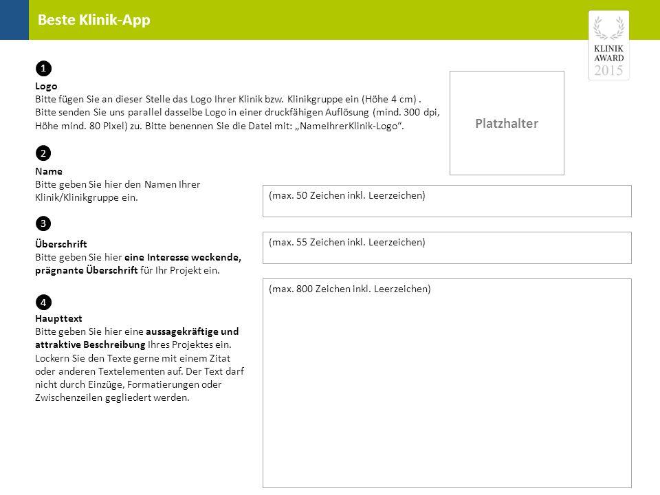 Beste Klinik-App Überschrift Bitte geben Sie hier eine Interesse weckende, prägnante Überschrift für Ihr Projekt ein. (max. 800 Zeichen inkl. Leerzeic