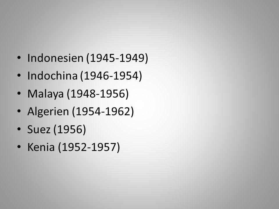 Algerien und Indochina: 1.8 million Portugiesische Kolonien: 1 million Indonesien: 300,000 Über 100.000 Niederländer