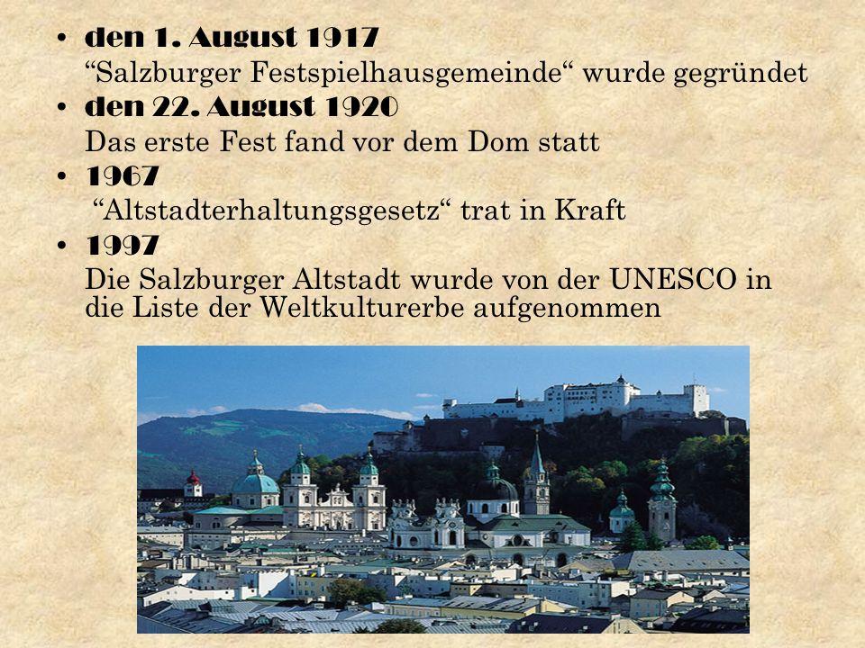 den 1. August 1917 Salzburger Festspielhausgemeinde wurde gegründet den 22.