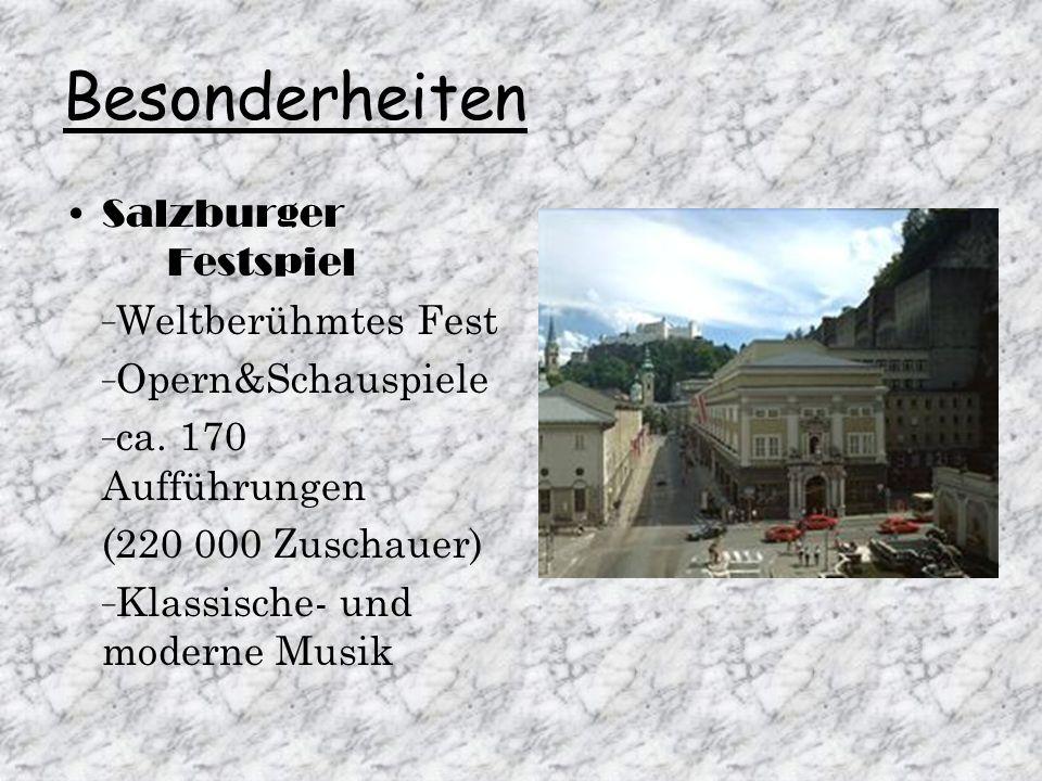 Besonderheiten Salzburger Festspiel - Weltberühmtes Fest - Opern&Schauspiele - ca.