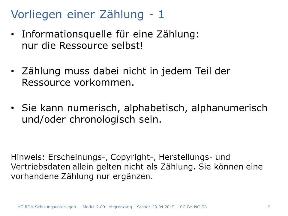 Vorliegen einer Zählung - 1 Informationsquelle für eine Zählung: nur die Ressource selbst.