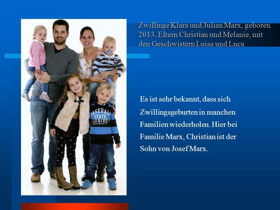 Zwillinge Klara und Julian Marx, geboren 2013, Eltern Christian und Melanie, mit den Geschwistern Luisa und Luca Es ist sehr bekannt, dass sich Zwillingsgeburten in manchen Familien wiederholen.
