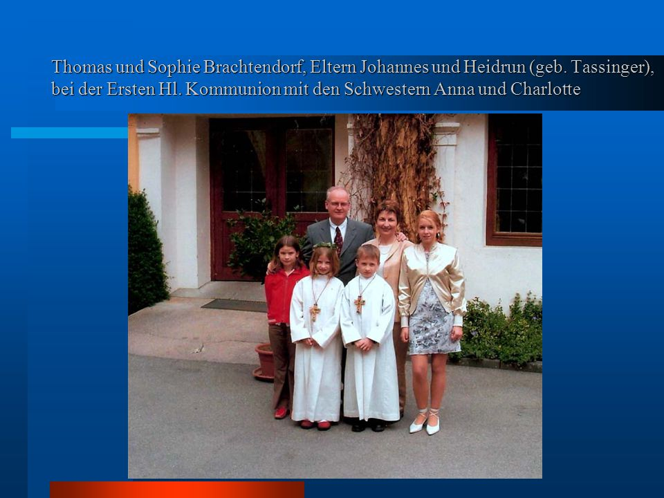 Thomas und Sophie Brachtendorf, Eltern Johannes und Heidrun (geb.