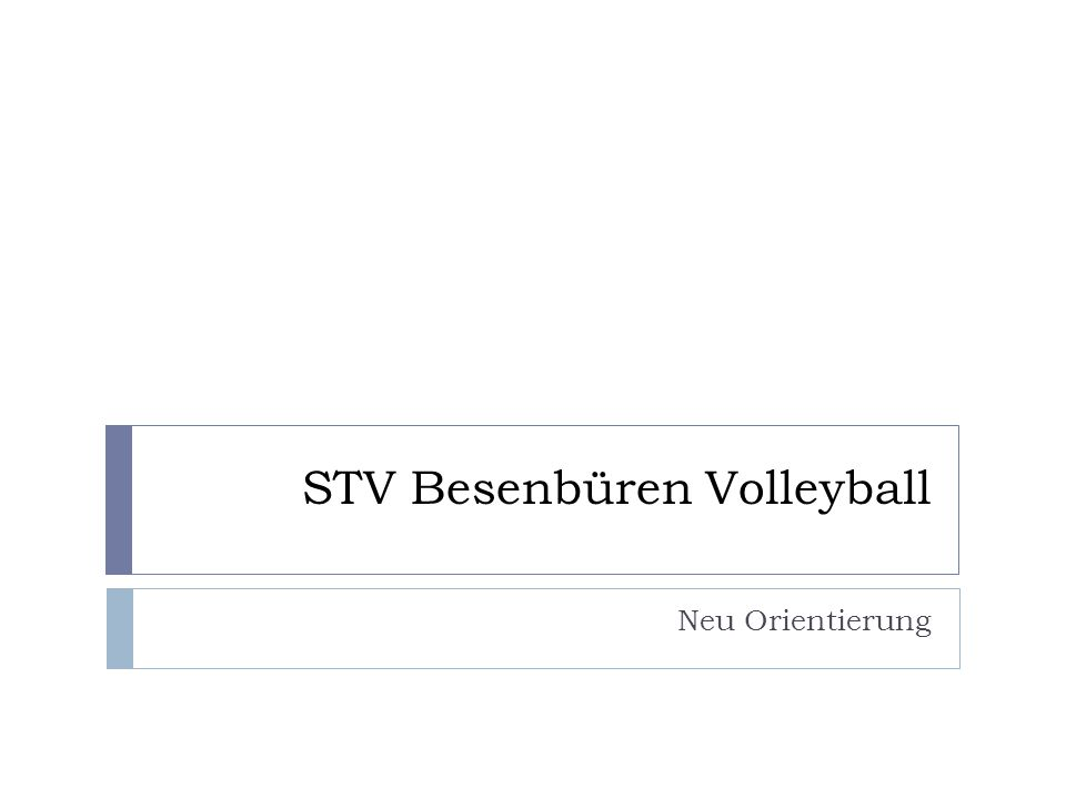 STV Besenbüren Volleyball Neu Orientierung