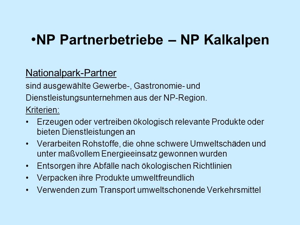 NP Partnerbetriebe – NP Kalkalpen Nationalpark-Partner sind ausgewählte Gewerbe-, Gastronomie- und Dienstleistungsunternehmen aus der NP-Region.