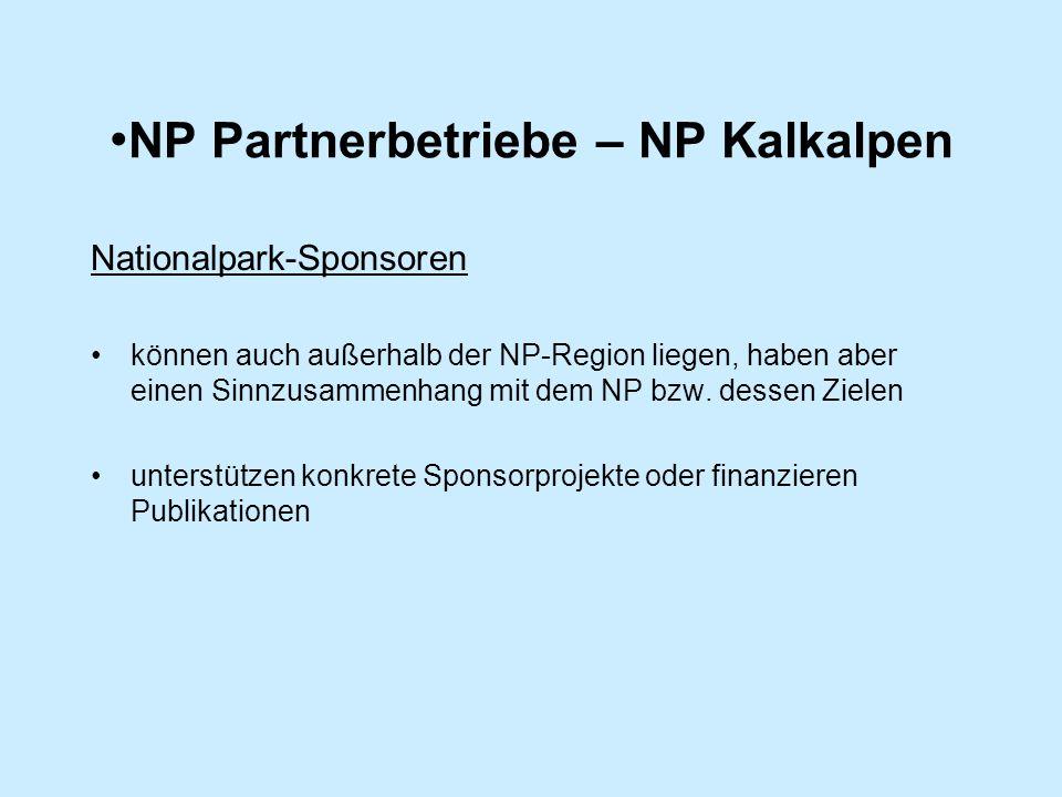 NP Partnerbetriebe – NP Kalkalpen Nationalpark-Sponsoren können auch außerhalb der NP-Region liegen, haben aber einen Sinnzusammenhang mit dem NP bzw.