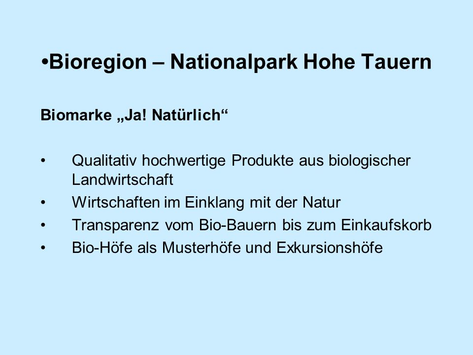 "Bioregion – Nationalpark Hohe Tauern Biomarke ""Ja."