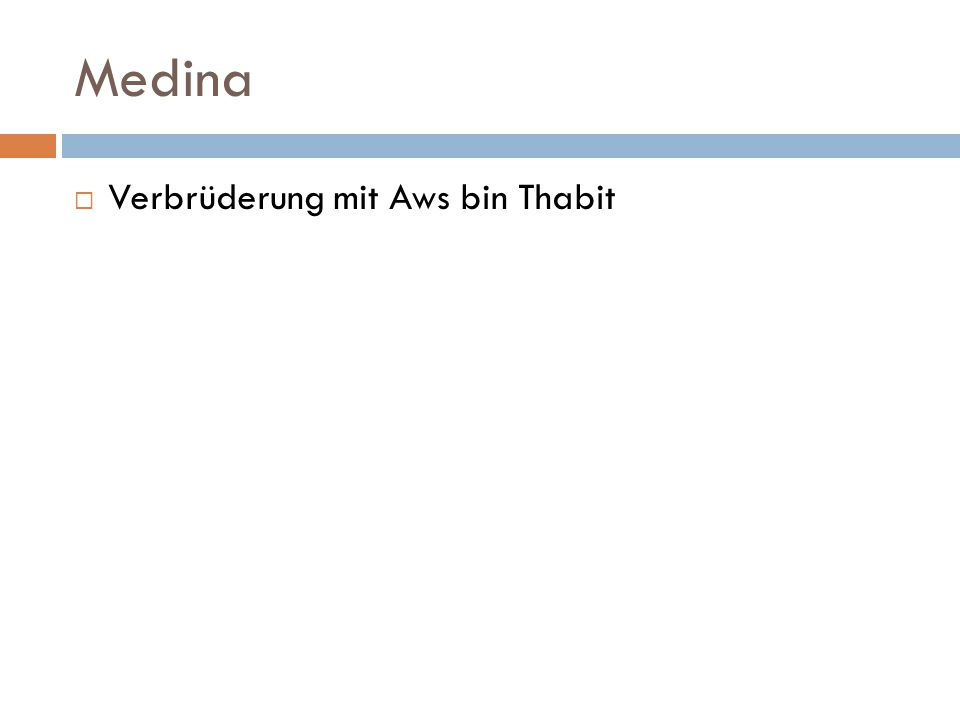 Medina  Verbrüderung mit Aws bin Thabit