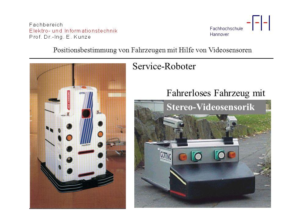 Service-Roboter Fahrerloses Fahrzeug mit Stereo-Videosensorik