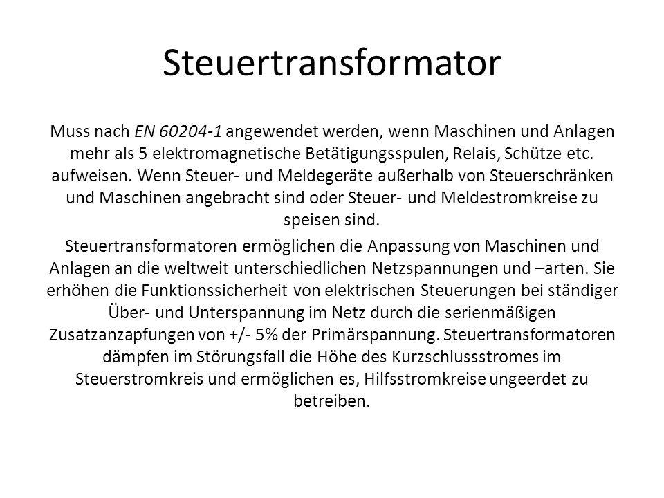 Muss nach EN 60204-1 angewendet werden, wenn Maschinen und Anlagen mehr als 5 elektromagnetische Betätigungsspulen, Relais, Schütze etc. aufweisen. We