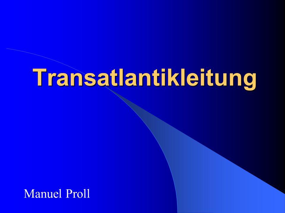 Transatlantikleitung Manuel Proll