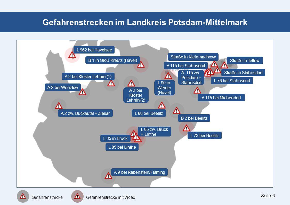 Seite 6 Gefahrenstrecken im Landkreis Potsdam-Mittelmark L 962 bei Havelsee Gefahrenstrecke Gefahrenstrecke mit Video B 1 in Groß Kreutz (Havel) Straß