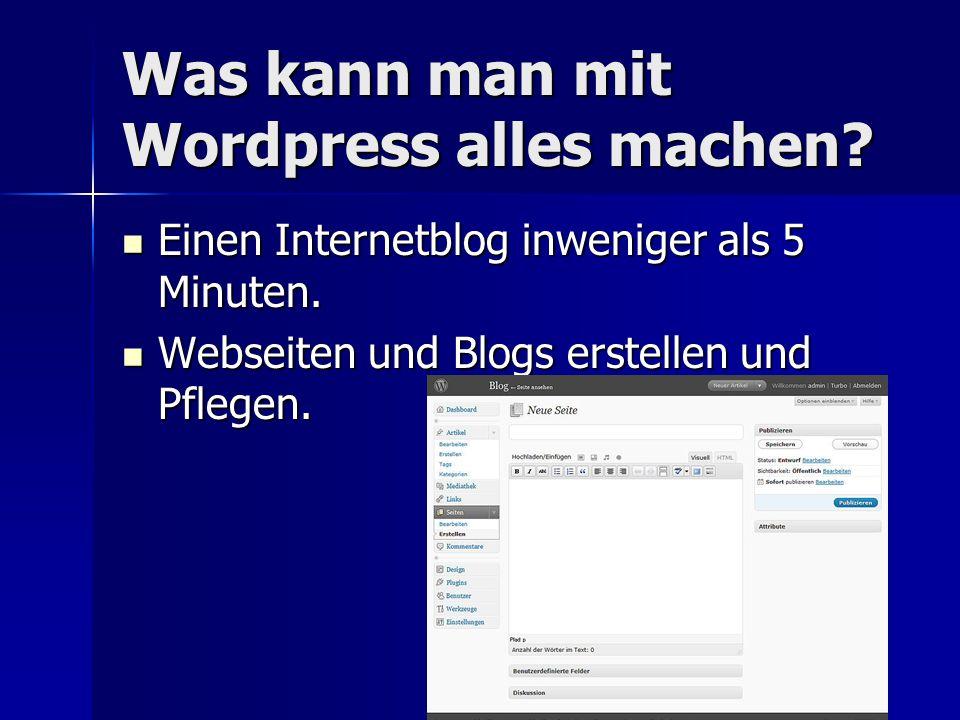 Wie arbeite ich mit Wordpress.Auf der Internetseite oder mit dem kostenlosen Programm.