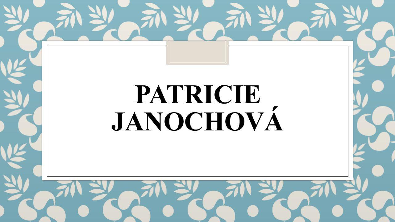 PATRICIE JANOCHOVÁ