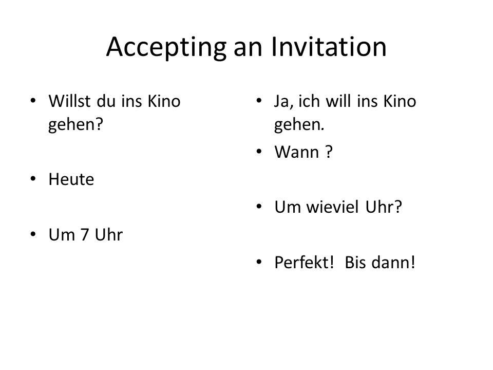 Accepting an invitation.Sprechen wir in Gruppen Bildet Gruppen von 3.