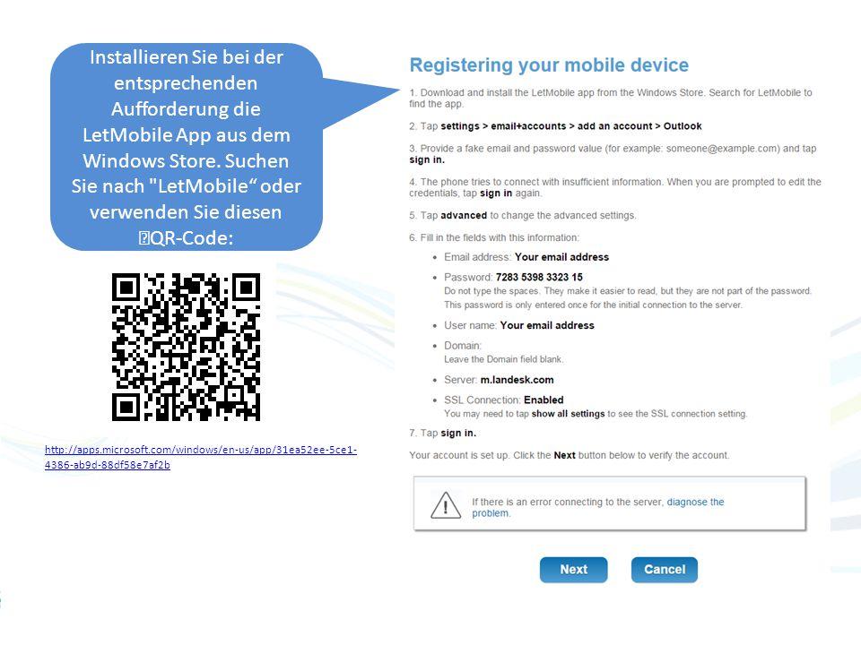 Installieren Sie bei der entsprechenden Aufforderung die LetMobile App aus dem Windows Store.