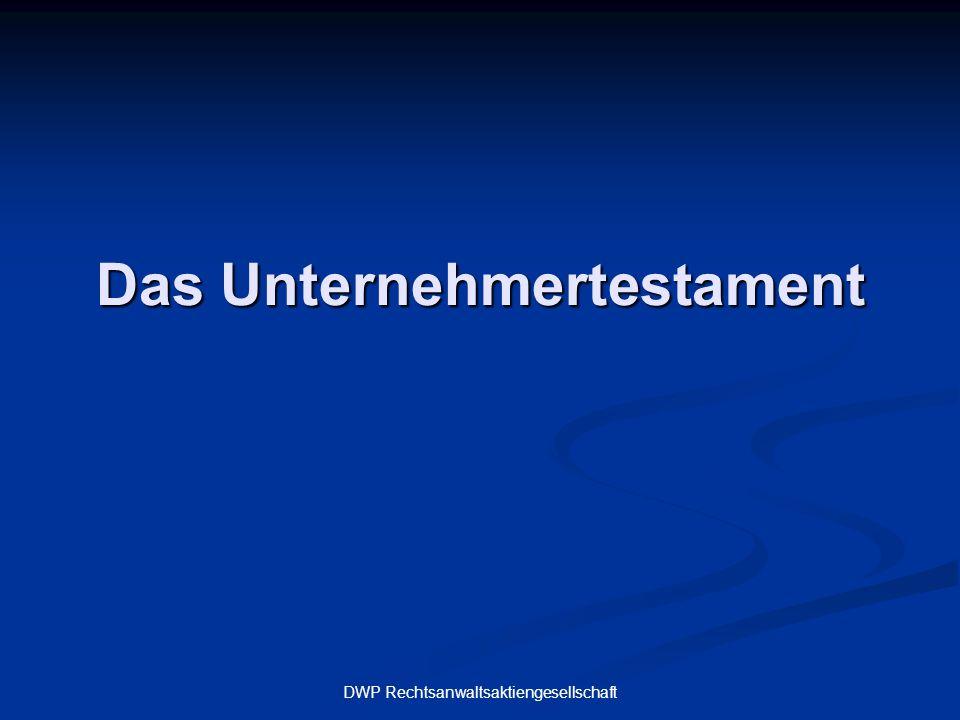 DWP Rechtsanwaltsaktiengesellschaft Das Unternehmertestament