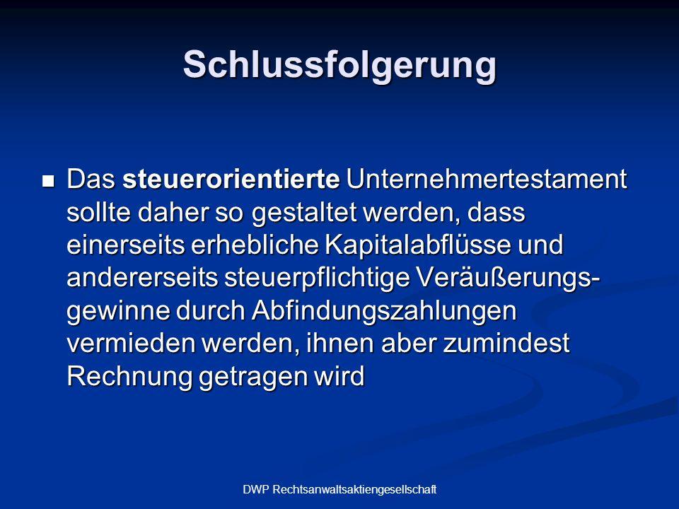 DWP Rechtsanwaltsaktiengesellschaft Vererbung Einzelunternehmen und Privatvermögen 1.