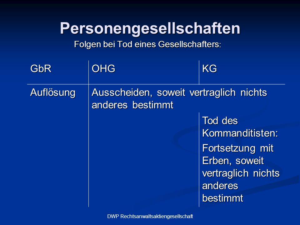 DWP Rechtsanwaltsaktiengesellschaft Personengesellschaften 1.