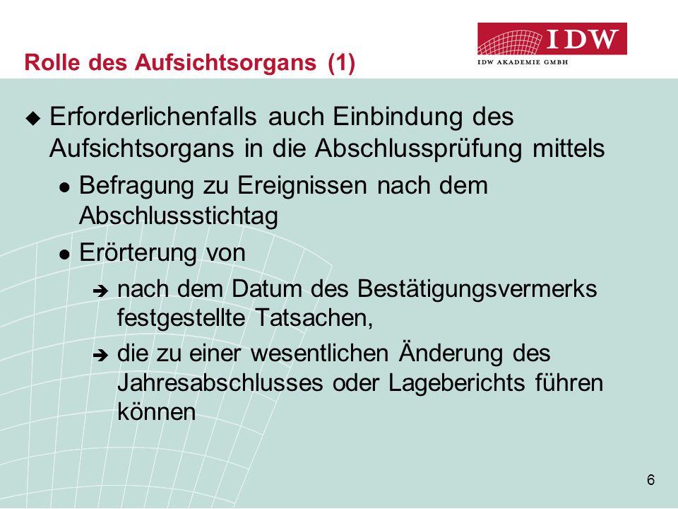 27 Vorbemerkungen (2)  Änderungen in IDW PS 460 n.F.