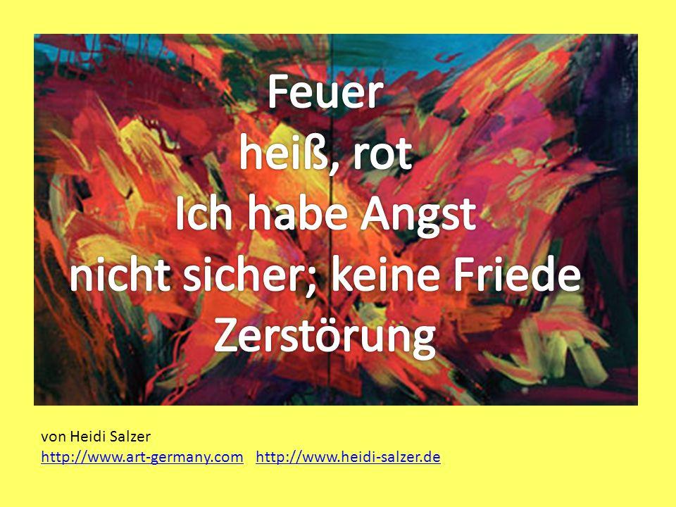 von Heidi Salzer http://www.art-germany.com http://www.heidi-salzer.de http://www.art-germany.comhttp://www.heidi-salzer.de