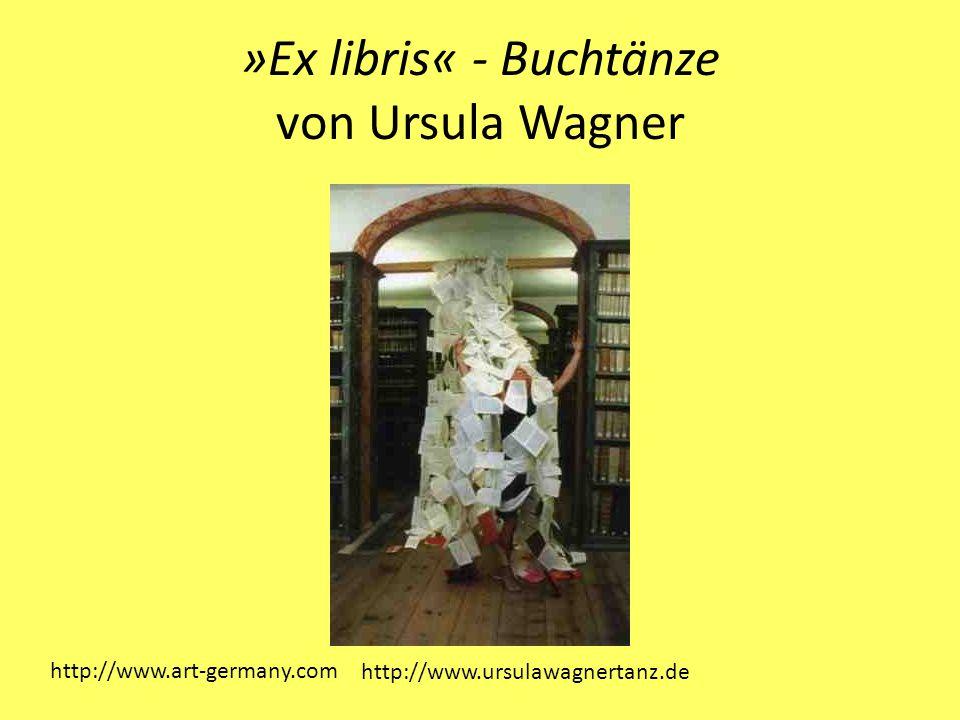 »Ex libris« - Buchtänze von Ursula Wagner http://www.art-germany.com http://www.ursulawagnertanz.de