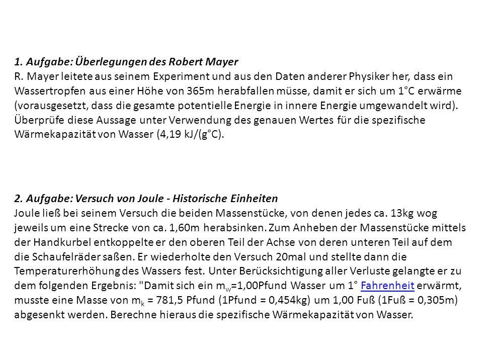 1.Aufgabe: Überlegungen des Robert Mayer R.