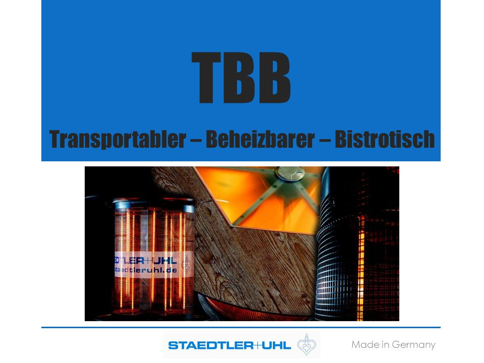 Transportabler – Beheizbarer – Bistrotisch TBB Made in Germany