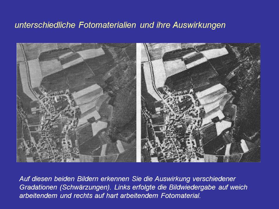 unterschiedliche Fotomaterialien und ihre Auswirkungen Auf diesen beiden Bildern erkennen Sie die Auswirkung verschiedener Gradationen (Schwärzungen).