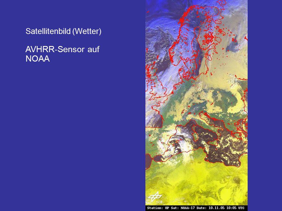 Satellitenbild (Wetter) AVHRR-Sensor auf NOAA