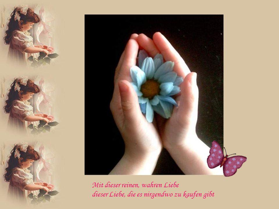 Denn es malte damit meinen rosaroten Schmetterling
