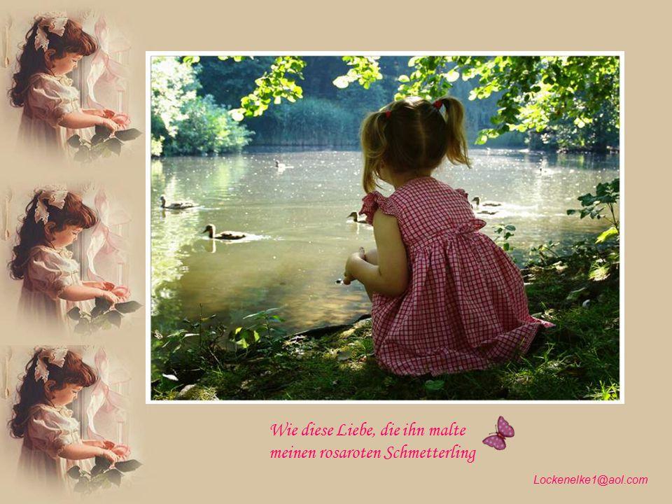 Wie diese Liebe, die ihn malte meinen rosaroten Schmetterling
