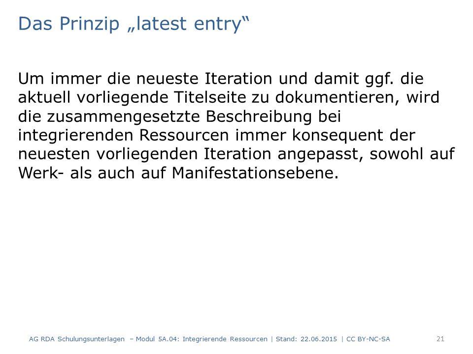 """Das Prinzip """"latest entry Um immer die neueste Iteration und damit ggf."""
