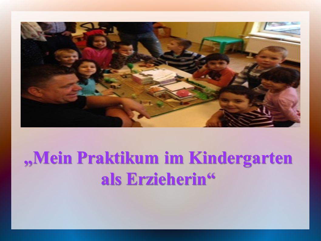 """""""Mein Praktikum im Kindergarten als Erzieherin"""