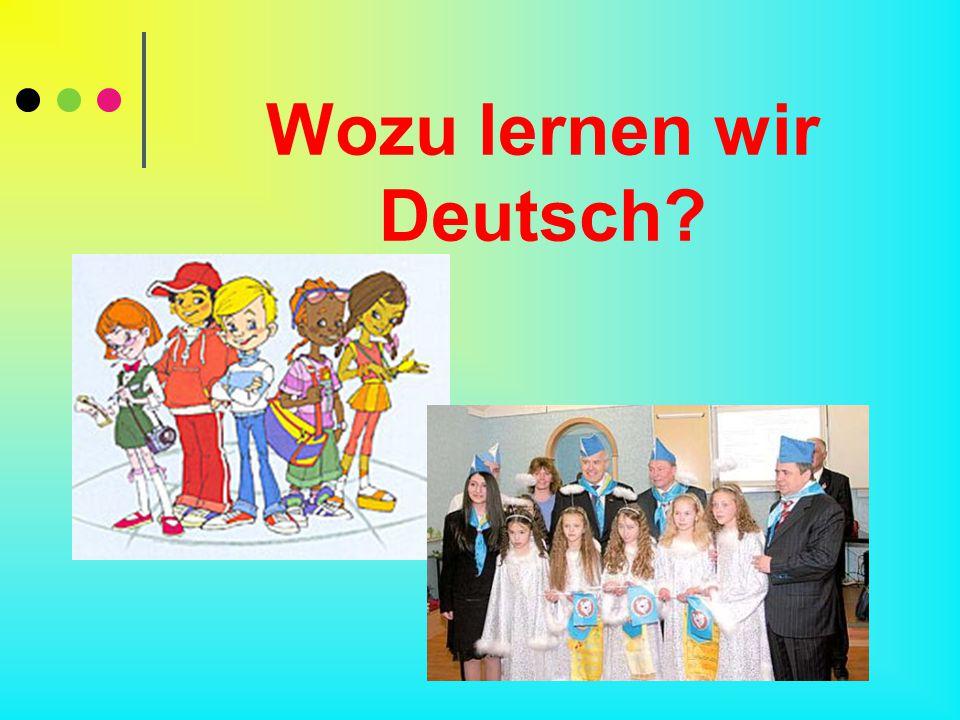 Wozu lernen wir Deutsch