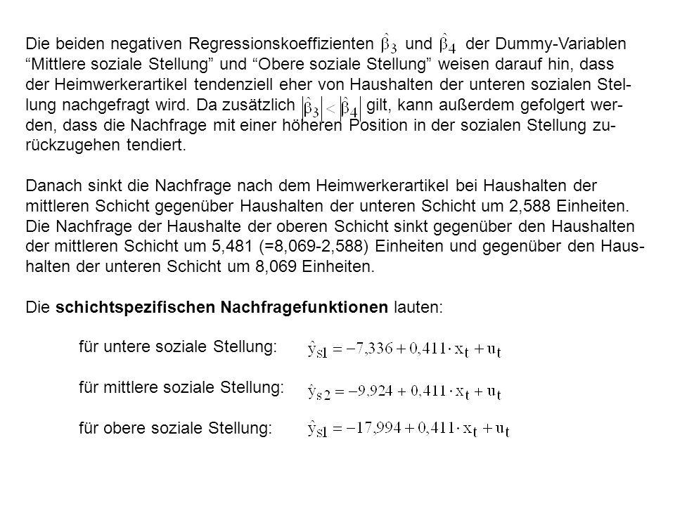 """Die beiden negativen Regressionskoeffizienten und der Dummy-Variablen """"Mittlere soziale Stellung"""" und """"Obere soziale Stellung"""" weisen darauf hin, dass"""