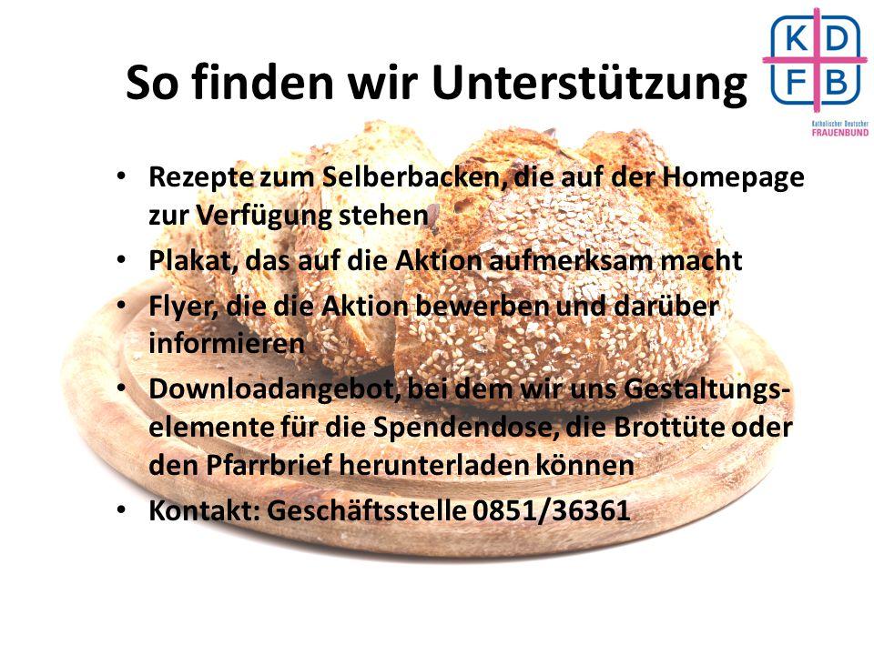 So finden wir Unterstützung Rezepte zum Selberbacken, die auf der Homepage zur Verfügung stehen Plakat, das auf die Aktion aufmerksam macht Flyer, die