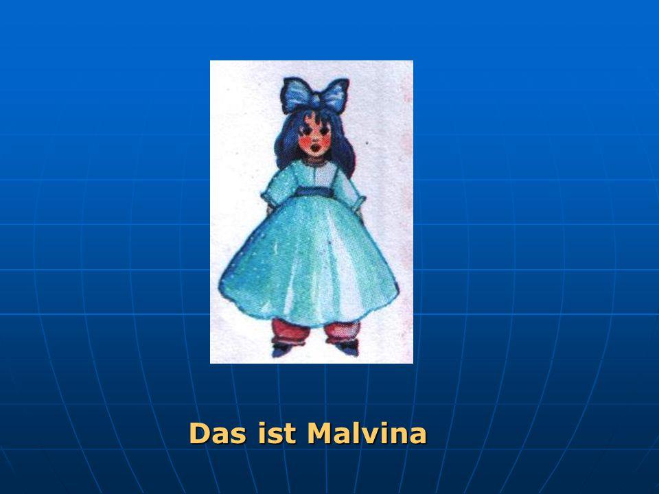 Das ist Malvina