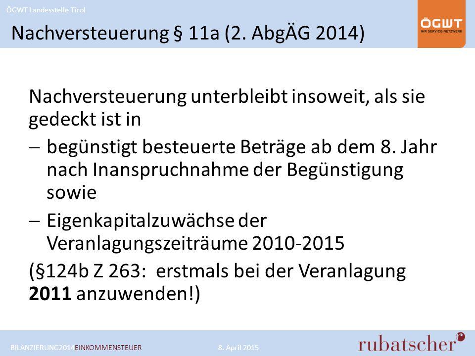 ÖGWT Landesstelle Tirol 750 Maximale Entnahmemöglichkeit 2014 300 BILANZIERUNG2014EINKOMMENSTEUER8.
