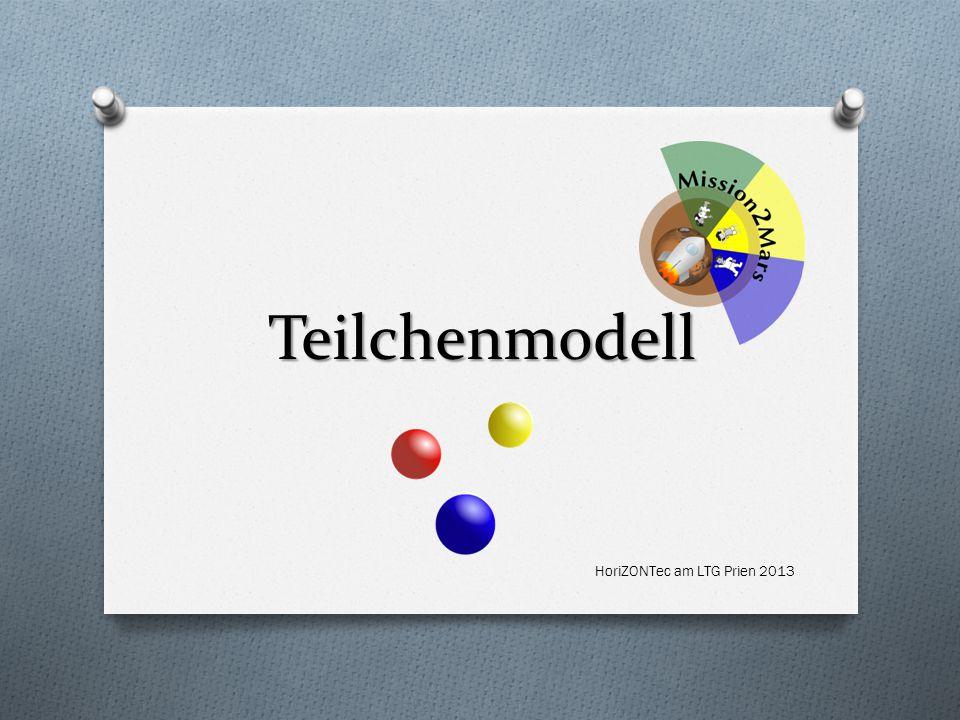 Teilchenmodell HoriZONTec am LTG Prien 2013