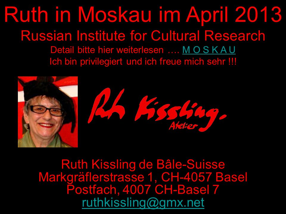 Ruth in Moskau im April 2013 Russian Institute for Cultural Research Detail bitte hier weiterlesen ….