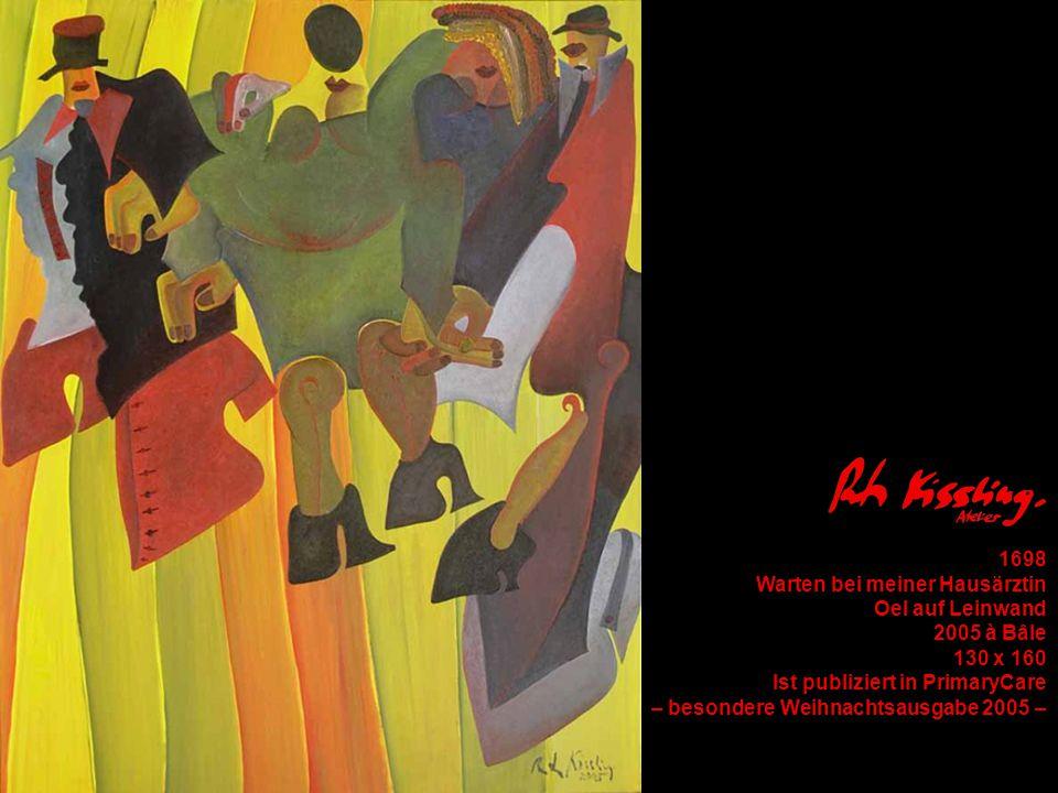 1698 Warten bei meiner Hausärztin Oel auf Leinwand 2005 à Bâle 130 x 160 Ist publiziert in PrimaryCare – besondere Weihnachtsausgabe 2005 –