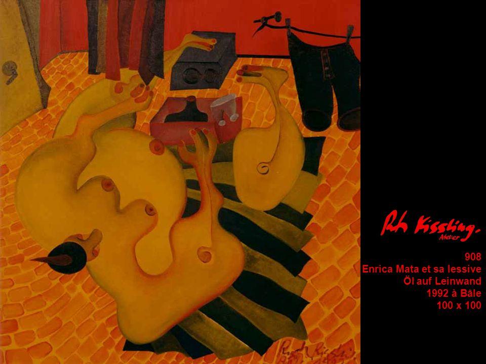 908 Enrica Mata et sa lessive Öl auf Leinwand 1992 à Bâle 100 x 100