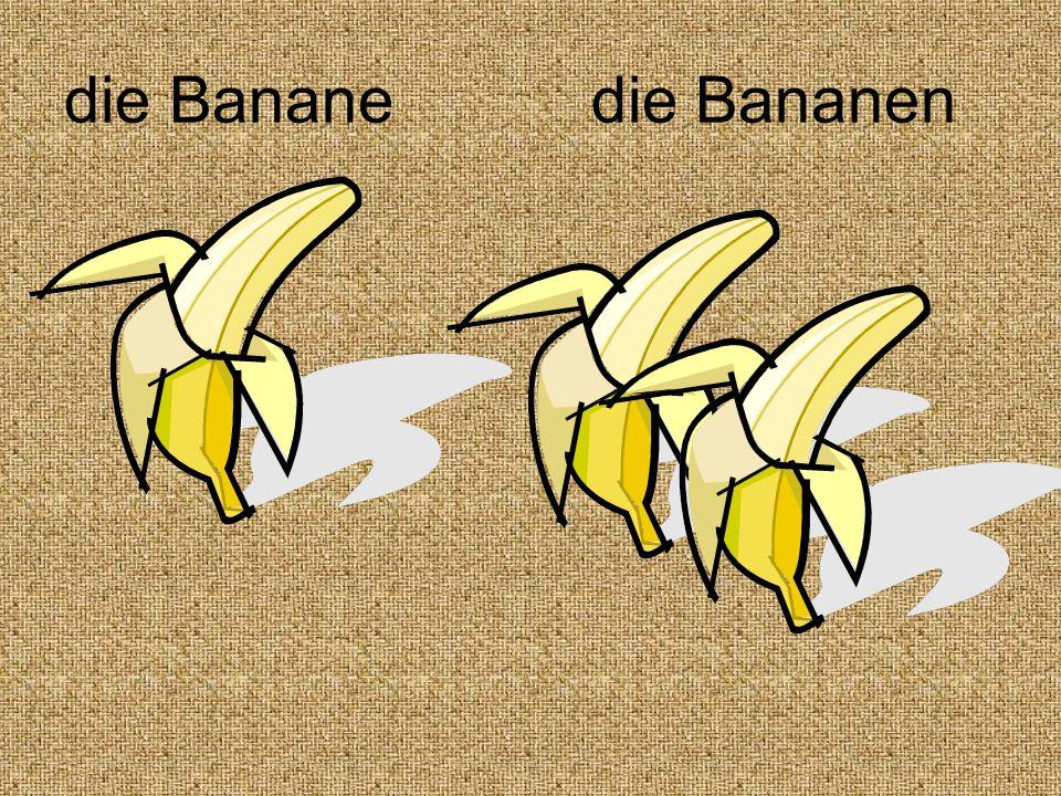 die Banane die Bananen