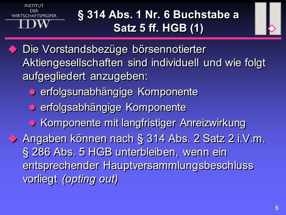 6 § 314 Abs.1 Nr. 6 Buchstabe a Satz 5 ff.