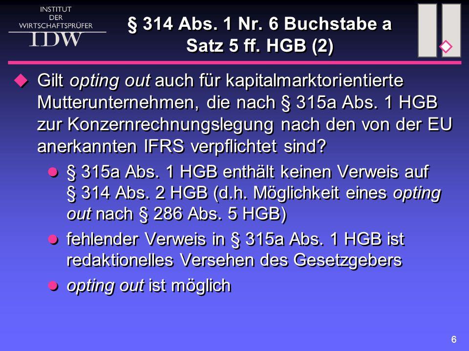 6 § 314 Abs. 1 Nr. 6 Buchstabe a Satz 5 ff.