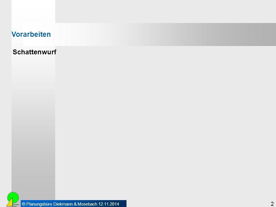 © Planungsbüro Diekmann & Mosebach 12.11.2014 3 Schattenwurf Vorarbeiten © Nadine Weigel Wird der Grenzwert für einen Immissionspunkt überschritten, so wird die Windenergieanlage für die Dauer des Schattenwurfes abgeschaltet.