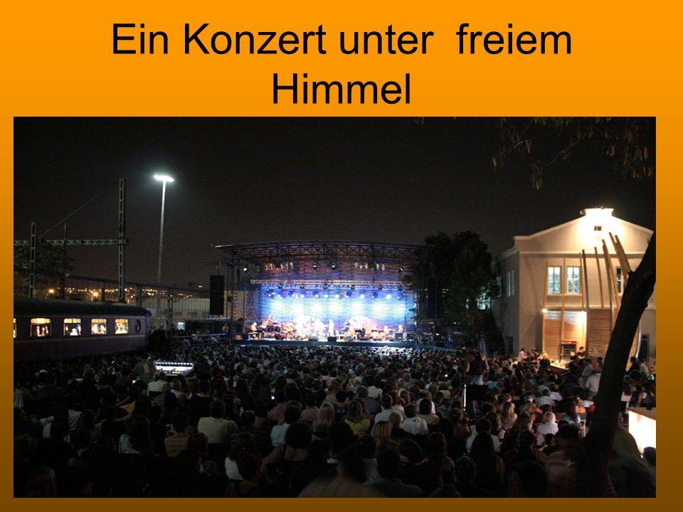 Ein Konzert unter freiem Himmel